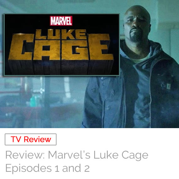TV Review: Marvel's Luke Cage – Episodes 1 & 2