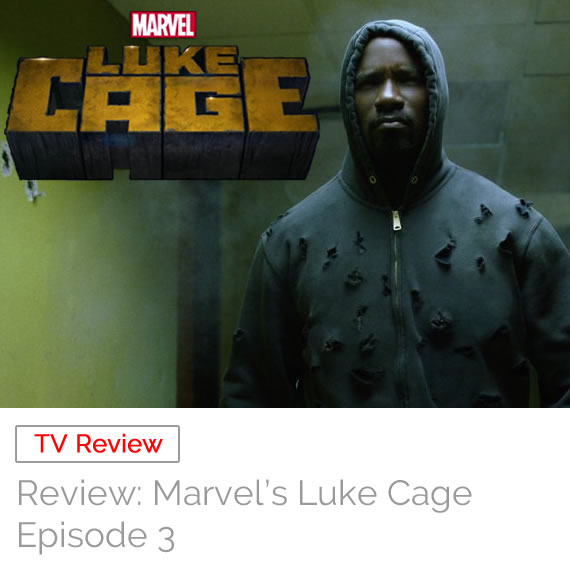 TV Review: Marvel's Luke Cage – Episode 3