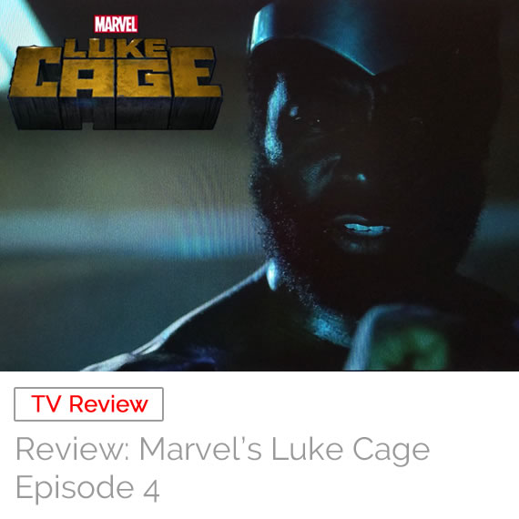 TV Review: Marvel's Luke Cage – Episode 4