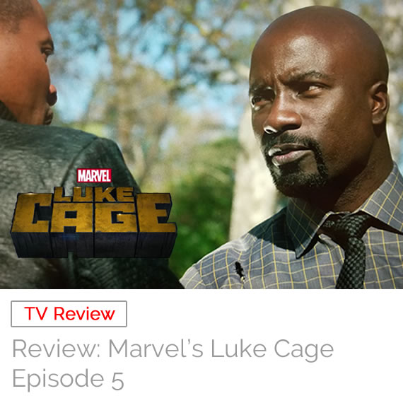 TV Review: Marvel's Luke Cage – Episode 5
