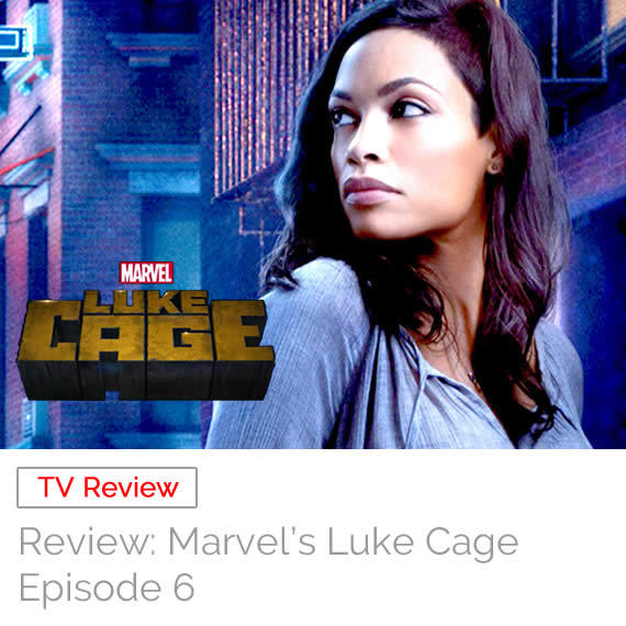 TV Review: Marvel's Luke Cage – Episode 6