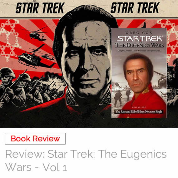 Book Review: Star Trek: The Eugenics Wars – Vol 1